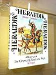 Heraldik. Wappen, ihr Ursprung, Sinn...
