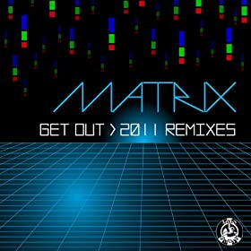 Get Out (2011 Remixes)