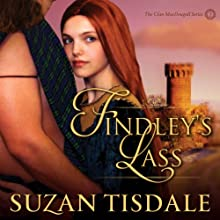 Findley's Lass: The Clan MacDougall Series (       UNABRIDGED) by Suzan Tisdale Narrated by Brad Wills