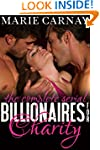 Billionaires for Charity: The Complet...