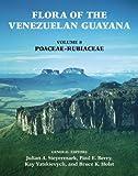 img - for Flora of the Venezuelan Guayana, Volume 8 (Poaceae through Rubiaceae) book / textbook / text book