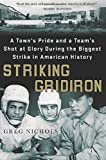 Striking Gridiron: A Towns Pride and a Teams Shot at Glory During the Biggest Strike in American History