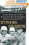 Striking Gridiron: A Town's Pride and...