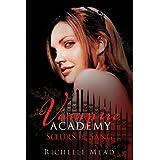 Vampire Academy, tome 1 : Soeurs de Sangpar Richelle mead