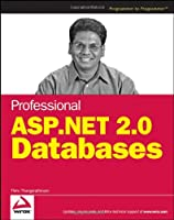 Professional ASP.NET 2.0 Databases (Wrox Professional Guides)