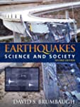 Earthquakes: Science & Society (2nd E...