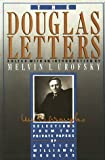 The Douglas letters: Selections from the private papers of Justice William O. Douglas (0917561465) by Douglas, William O