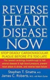 img - for Reverse Heart Disease Now: Stop Deadly Cardiovascular Plaque Before It's Too Late book / textbook / text book