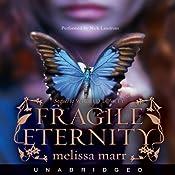 Fragile Eternity | Melissa Marr