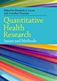 img - for Quantitative Health Research:: Issues And Methods book / textbook / text book