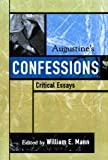 img - for Augustine's Confessions (Critical Essays on the Classics Series) book / textbook / text book