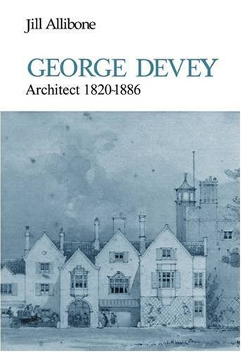 George Devey: Architect, 1820-86 (First Books)
