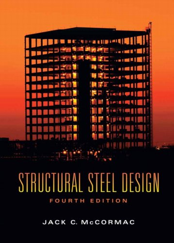 Structural Steel Design (4th Edition)