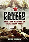 Panzer Killers: Anti-Tank Warfare on...