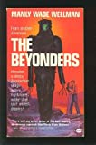 The Beyonders (044688202X) by Manly Wade Wellman