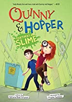 QUINNY & HOPPER: PARTNERS IN SLIME: PARTNERS IN SLIME (FICTION - MIDDLE GRADE)