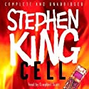 Cell (       UNABRIDGED) by Stephen King Narrated by Campbell Scott