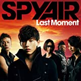 Last Moment(初回生産限定盤)(DVD付)