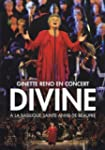 Ginette Reno:  Divine - En spectacle...