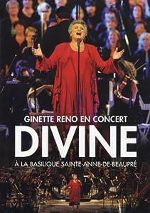 Ginette Reno:  Divine - En spectacle à la Basilique Sainte-Anne-de-Beaupré (Version française)