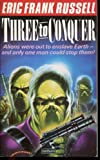 Three to Conquer (0413156508) by Russell, Eric Frank