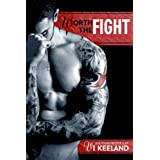 Worth the Fight ~ Vi Keeland