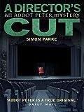 A Director's, Cut: An Abbot Peter Mystery (Abbot Peter Mystery 3)