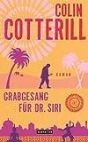Grabgesang f�r Dr. Siri - Dr. Siri ermittelt 7: Kriminalroman (Die Dr. Siri-Romane)