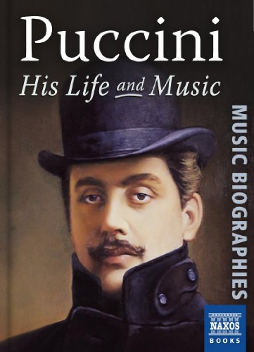 Puccini: His Life & Music (English Edition)