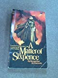 img - for A Matter of Sixpence book / textbook / text book