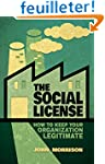 The Social License: How to Keep Your...