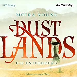 Die Entführung (Dustlands 1)