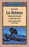 Giacomo Puccini Puccini's La Boheme (The Dover Opera Libretto Series)