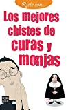 img - for Los mejores chistes de curas y monjas (R ete con) (Spanish Edition) book / textbook / text book