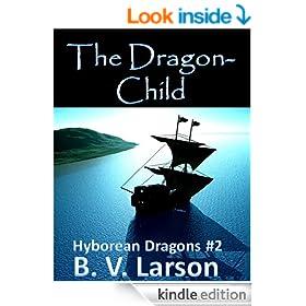 The Dragon-Child (Hyborean Dragons Book 2)