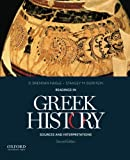img - for Readings in Greek History: Sources and Interpretations book / textbook / text book