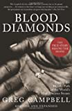 Blood Diamonds, Revised Edition: Tracing the Deadly Path of the Worlds Most Precious Stones