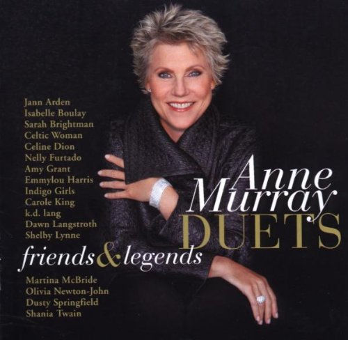 Click here to buy Anne Murray Duets: Friends & Legends by Anne Murray, Celine Dion, Nelly Furtado, Olivia Newton-John and Carole King.