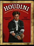 Houdini: World's Greatest Mystery Man and Escape King (080279646X) by Krull, Kathleen