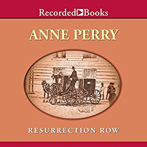 Resurrection Row: A Charlotte and Thomas Pitt Novel | [Anne Perry]