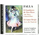 Falla: El Sombrero de Tres Picos (The Three-Cornered Hat) /  El Amor Brujo (Love the Magician)