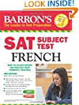 Barron's SAT Subject Test French with...