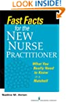 Fast Facts for the New Nurse Practiti...