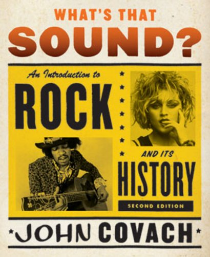 What's That Sound?: An Introduction to Rock and Its...
