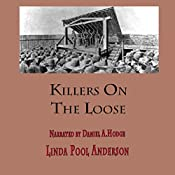 Killers on the Loose: They Were Lawmen Volume 3 | Linda Pool Anderson