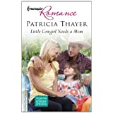 Little Cowgirl Needs a Mom (Harlequin Romance) ~ Patricia Thayer