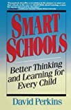 Smart Schools (0028740181) by Perkins, David