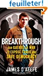 Breakthrough: Our Guerilla War to Exp...