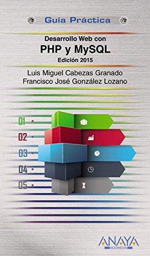 DESARROLLO WEB CON PHP Y MYSQL. EDICION 2015