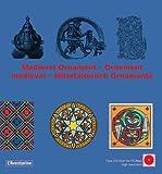 echange, troc Clara Schmidt - Medieval ornament ; Ornement médiéval ; Mittelalterlich Ornamente (1Cédérom)